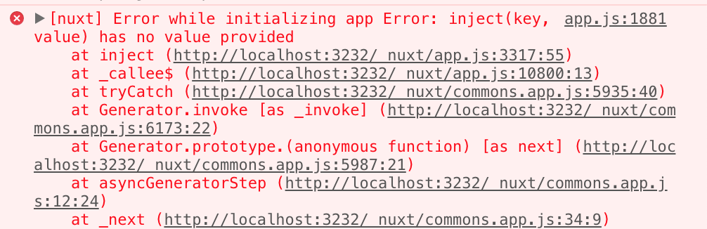 nuxt] Error while initializing app Error: inject(key, value) has no